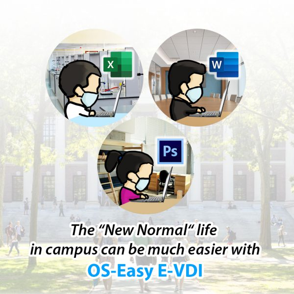 The new normal school campus with OS-Easy EVDI
